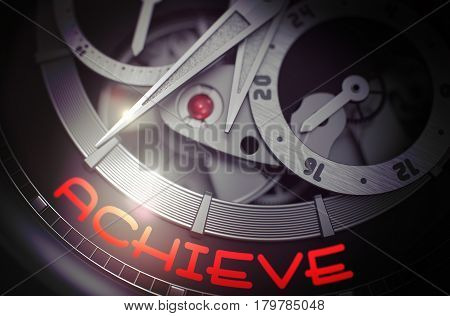 Achieve - Fashion Watch with Visible Mechanism and Inscription on Face. Achieve - Black and White Close Up of Wrist Watch Mechanism. Time Concept with Lens Flare. 3D Rendering.