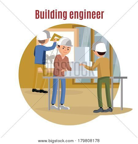 Building engineering concept with architects creating model of construction and making architectural project vector illustration