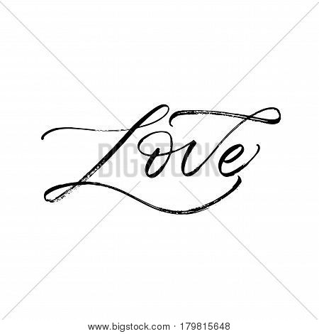 Hand drawn love phrase. Phrase for Valentine's day. Ink illustration. Modern brush calligraphy. Isolated on white background.