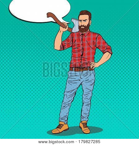 Hipster Lumberjack with Beard and Axe. Woodcutter Worker. Pop Art vintage vector illustration