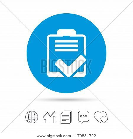 Checklist sign icon. Control list symbol. Survey poll or questionnaire feedback form. Copy files, chat speech bubble and chart web icons. Vector