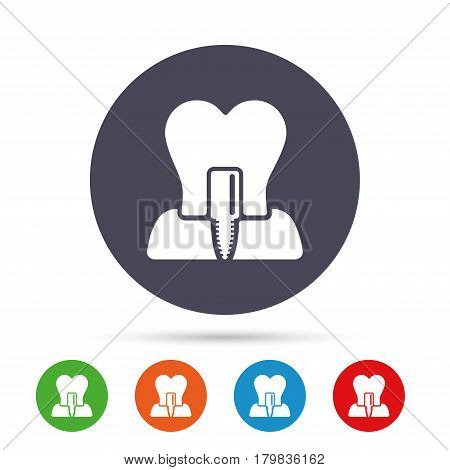 Tooth implant icon. Dental endosseous implant sign. Dental care symbol. Round colourful buttons with flat icons. Vector