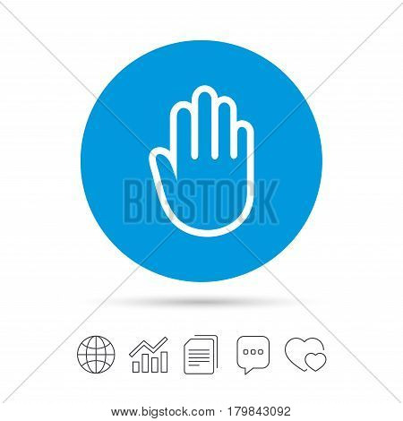 Hand sign icon. No Entry or stop symbol. Give me five. Copy files, chat speech bubble and chart web icons. Vector