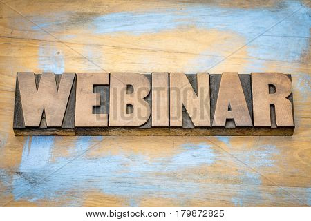 webinar banner  -  internet communication concept - a word abstract  in letterpress wood type printing blocks against grunge wooden background