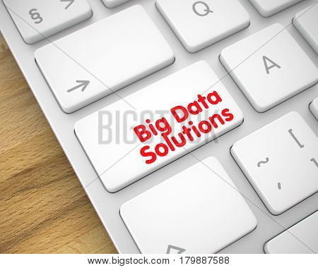 Big Data Solutions Written on White Button of Modern Computer Keyboard. 3D Illustration.