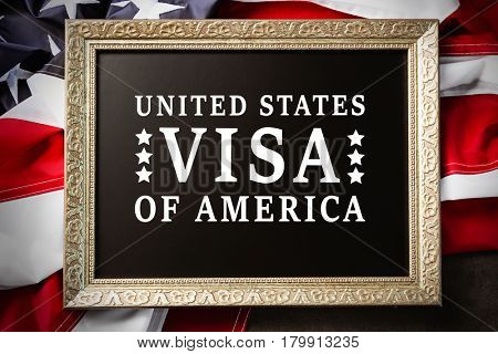 Frame with text VISA UNITED STATES OF AMERICA on USA flag background