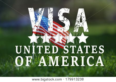Text VISA UNITED STATES OF AMERICA and USA flag on grass background