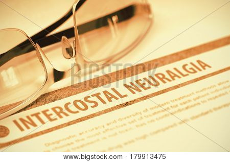 Intercostal Neuralgia - Printed Diagnosis on Red Background and Eyeglasses Lying on It. Medicine Concept. Blurred Image. 3D Rendering.