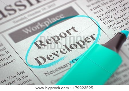 A Newspaper Column in the Classifieds with the Vacancy of Report Developer, Circled with a Azure Marker. Blurred Image with Selective focus. Concept of Recruitment. 3D Illustration.