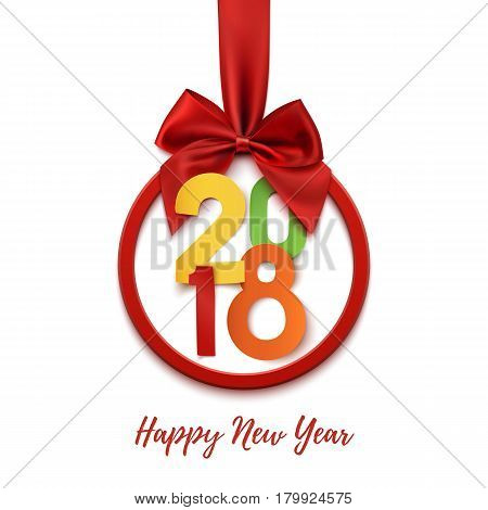 Happy New Year 2018 round banner with red ribbon and bow, isolated on white background. Colorful Christmas tree decoration. Greeting card, flyer, poster or brochure template. Vector illustration.