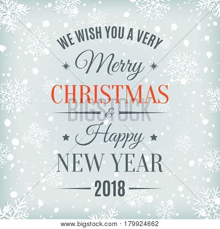 Merry Christmas  and Happy New Year 2018 text label on a winter background with snow and snowflakes. Greeting card, brochure, poster or flyer template. Vector illustration.