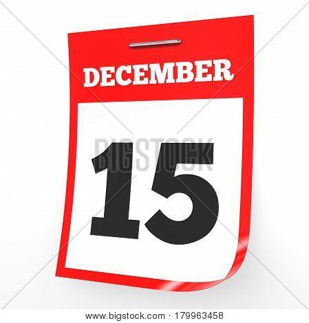 December 15. Calendar On White Background.