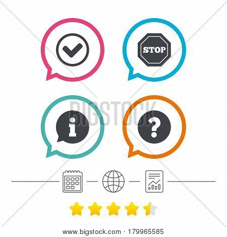 Information icons. Stop prohibition and question FAQ mark signs. Approved check mark symbol. Calendar, internet globe and report linear icons. Star vote ranking. Vector