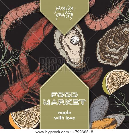 Color food market label template with hand drawn sketch of lobster, oyster and mytilus. Great for store and packaging design.