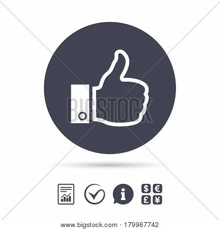 Like sign icon. Thumb up sign. Hand finger up symbol. Report document, information and check tick icons. Currency exchange. Vector