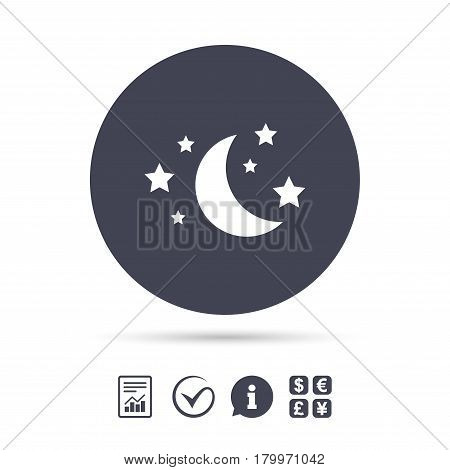 Moon and stars icon. Sleep dreams symbol. Night or bed time sign. Report document, information and check tick icons. Currency exchange. Vector