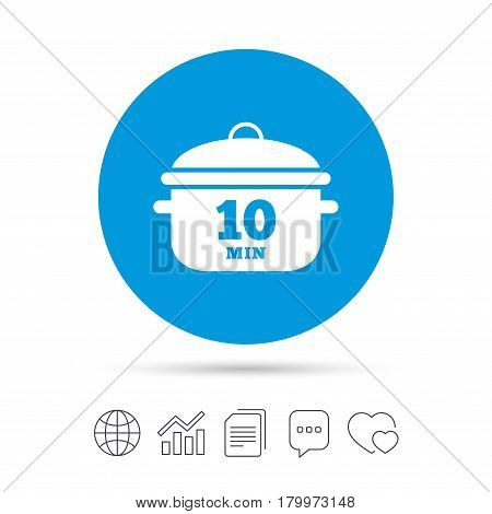 Boil 10 minutes. Cooking pan sign icon. Stew food symbol. Copy files, chat speech bubble and chart web icons. Vector