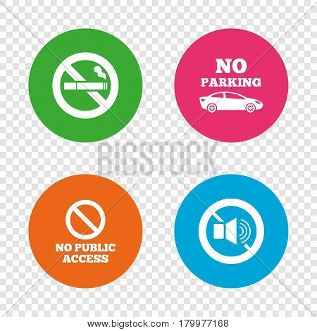 Stop smoking and no sound signs. Private territory parking or public access. Cigarette symbol. Speaker volume. Round buttons on transparent background. Vector