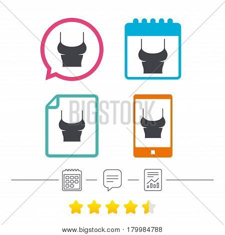 Women T-shirt sign icon. Intimates and sleeps symbol. Calendar, chat speech bubble and report linear icons. Star vote ranking. Vector