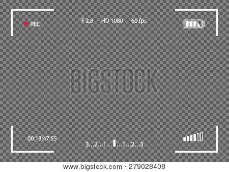 Vector Record Frame Camera Template Isolated On Transparent Background. Viewfinder Template. Screen