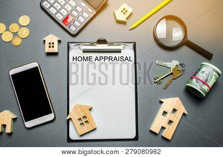 Table with wooden houses, calculator, coins, magnifying glass with the word Home appraisal. The contract for real estate appraisal. Rate the property. Valuation services. Value house. Flat lay poster