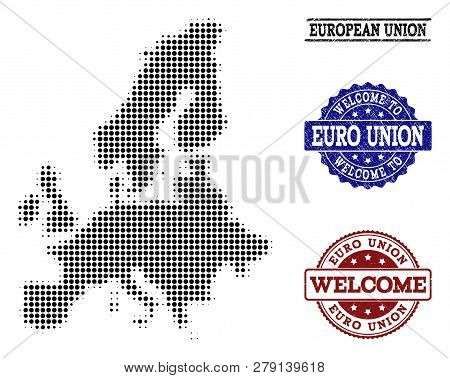 Welcome Combination Of Halftone Map Of Euro Union And Rubber Watermarks. Halftone Map Of Euro Union