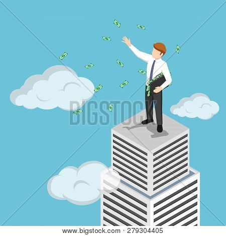 Isometric Businessman At The Top Of Skyscraper Throwing His Money