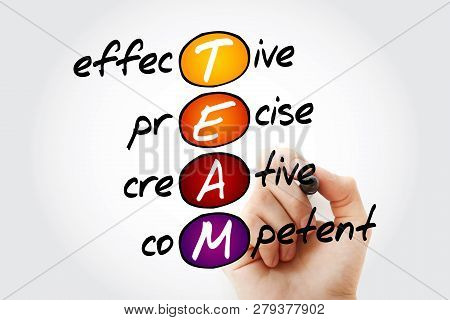 Team - Effective, Precise, Creative, Competent, Acronym Business Concept With Marker