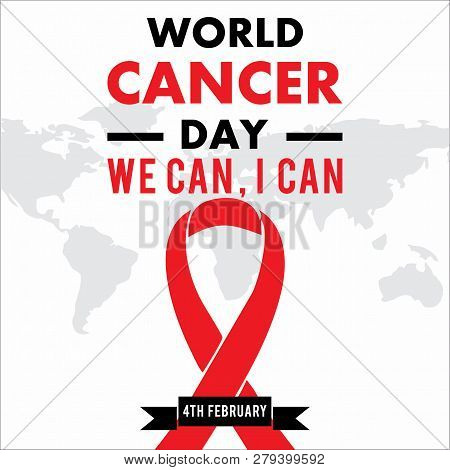 Cancer Day Concept, We Can I Can On White Background.. World Awareness Ribbon Of Cancer. Preventive