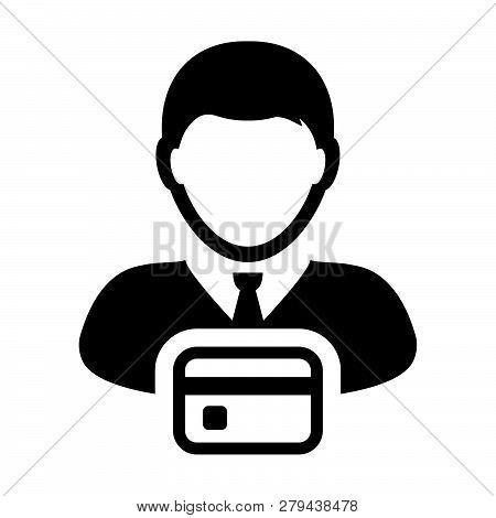 Shopping Icon Vector Male User Person Profile Avatar Symbol With Debit Card For Banking And Finance
