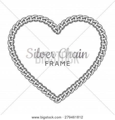 Silver Chain Heart Love Border Frame. Wreath Shape. Jewelry Design, Text Frame. Realistic Vector Ill