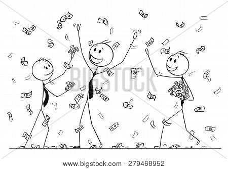 Cartoon Stick Drawing Conceptual Illustration Of Group Of Businessmen Celebrating And Collecting Mon