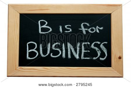 B Is For Business