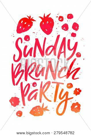 Creative Poster For Sunday Brunch Party. Hand Drawn Fruits And Berries In Isolated On White