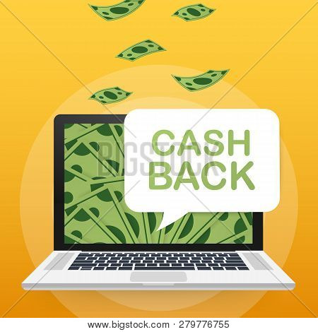 Cash Back Concept. Money Icons For Cash Back, Commerce Or Transfer Payments Online Service. Vector S