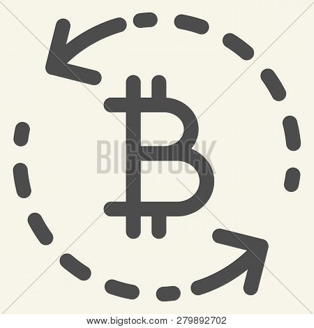 Bitcoin Exchange Solid Icon. Circle Arrows Bitcoin Vector Illustration Isolated On White. Cryptocurr