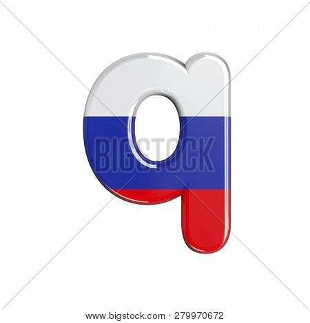 3d Lower-case font Q covered in russian flag texture isolated on white background. This font collection is well-suited for various projects related but not limited to Russia, politics, economics...