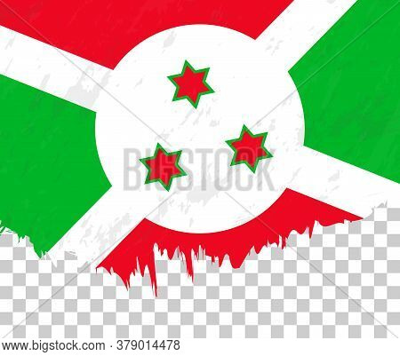 Grunge-style Flag Of Burundi On A Transparent Background. Vector Textured Flag Of Burundi For Vertic