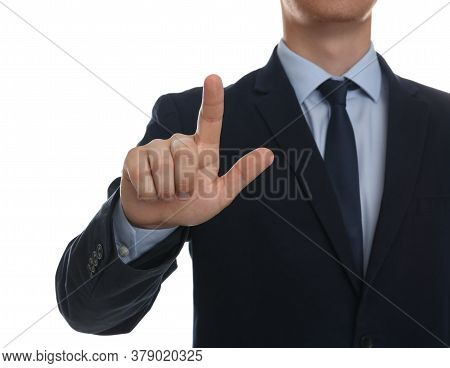 Businessman Touching Something Against White Background, Focus On Hand