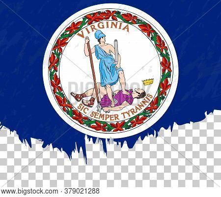 Grunge-style Flag Of Virginia On A Transparent Background. Vector Textured Flag Of Virginia For Vert