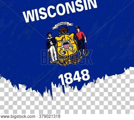 Grunge-style Flag Of Wisconsin On A Transparent Background. Vector Textured Flag Of Wisconsin For Ve