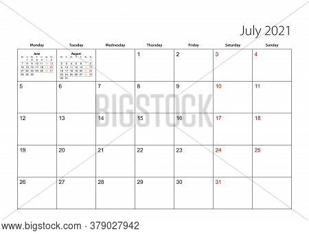 July 2021 Simple Calendar Planner, Week Starts From Monday. Vector Calendar Planner.