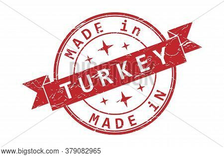 An Impression Of A Seal With The Inscription Made In Turkey, Isolated On A White Background