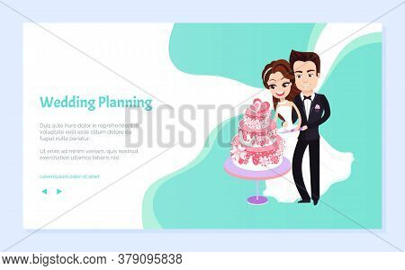 Wedding Planning Vector, Bride And Groom Cutting Cake, Man And Woman In Love, Tradition Of Ceremony