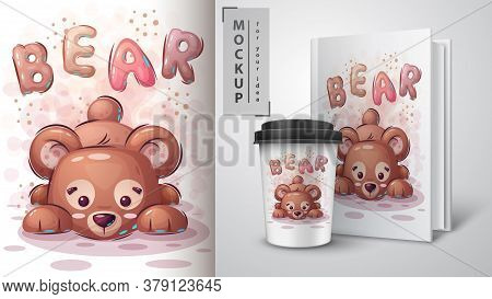 Teddy Bear Poster And Merchandising. Hand Draw