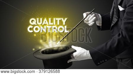 Illusionist is showing magic trick with QUALITY CONTROL inscription, new business model concept