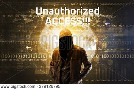 Faceless hacker at work with Unauthorized ACCESS!!! inscription, Computer security concept