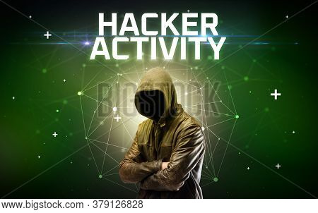 Mysterious hacker with HACKER ACTIVITY inscription, online attack concept inscription, online security concept