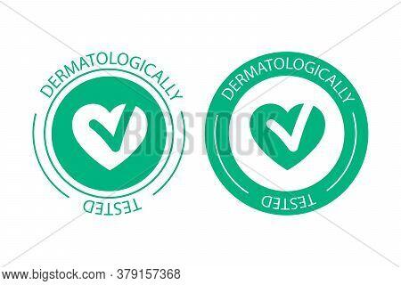 Dermatologically Tested Vector Label Logo. Dermatology Test And Dermatologist Clinically Proven Icon
