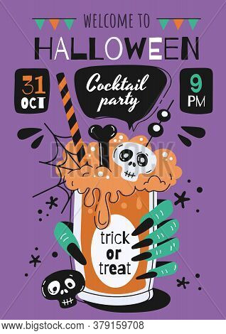 Halloween Cocktail Party Invitation Or Poster With A Ghoulish Hand Holding A Trick Or Treat Beverage